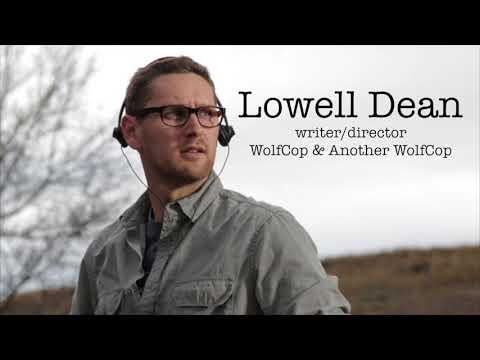 Lowell Dean Interview