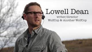 Lowell Dean Interview