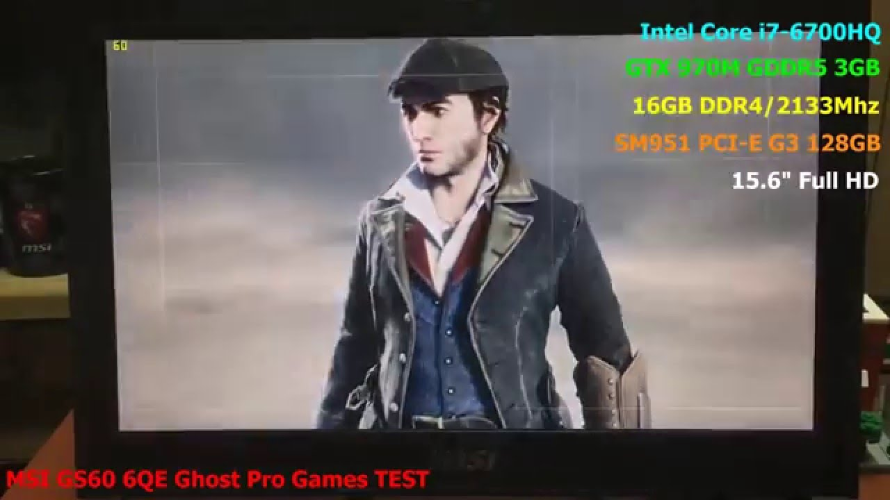 MSI GS60 6QE Ghost Pro Games TEST