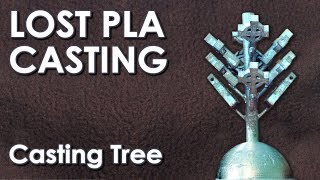 3D printing & using a Casting Tree for Lost PLA multiple Castings #pla4