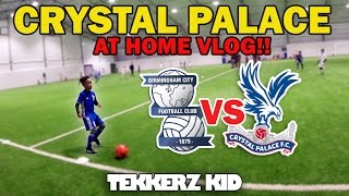 CRYSTAL PALACE AT HOME! | I SCORED A BANGER!! | A Typical Saturday Vlog!!