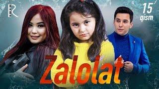 Zalolat (o'zbek serial) | Залолат (узбек сериал) 15-qism