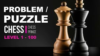100 PROBLEM CATUR || REVIEW PUZZLE GAME CATUR CHESS PRINCE || FREE BOARD GAME screenshot 4