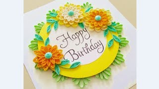 Paper Quilling Flower Card Design// Birthday Card// Quilling Card