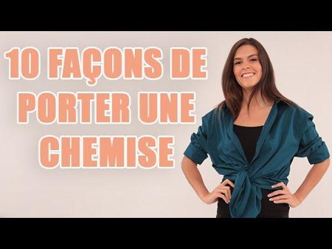 c331937b2be7 10 façons de porter une chemise chez une femme - Conseils vêtements -  YouTube