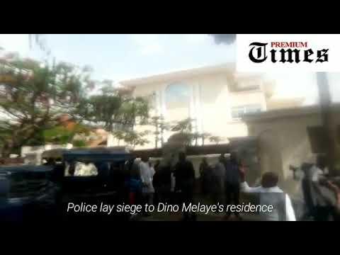 Police lay siege to Dino Melaye's residence
