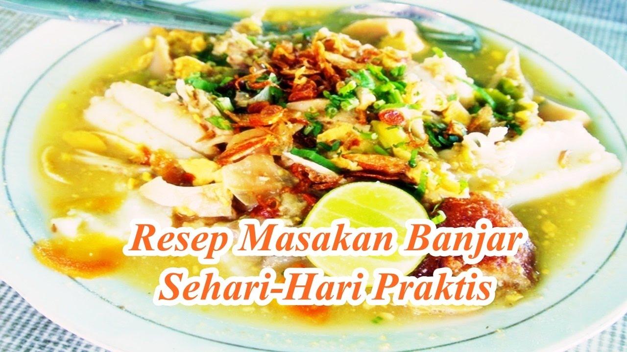 Resep Masakan Banjar Sehari Hari Praktis