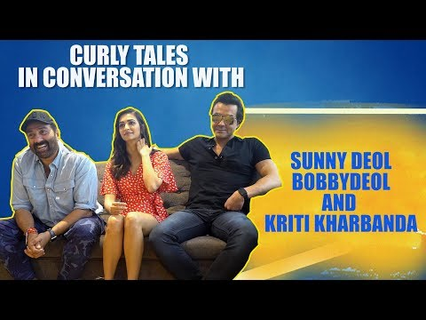 Curly Tales In Conversation With Sunny Deol, Bobby Deol & Kriti Kharbanda