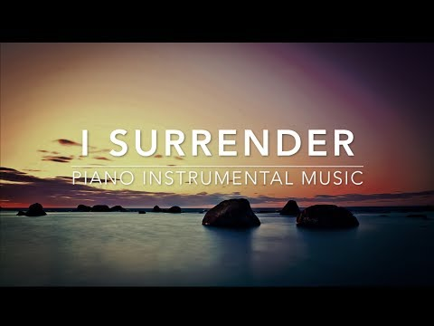 I Surrender - Piano Music I Deep Prayer Music I Healing Music l Meditation Music l Worship Music I