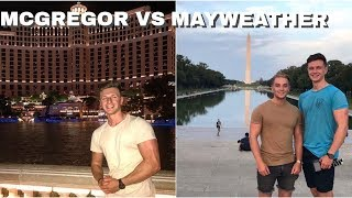 VEGAS FOR THE MCGREGOR FIGHT | FIRST DAY IN WASHINGTON |
