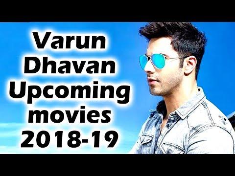 वरुण धवन आगामी फिल्में 2018 से 2019 | Varun Dhawan Upcoming Movies 2018 to 2019 thumbnail
