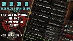 Monster Hunter World How to unlock Tier 3 Charms & The White Winds of The New World Quest