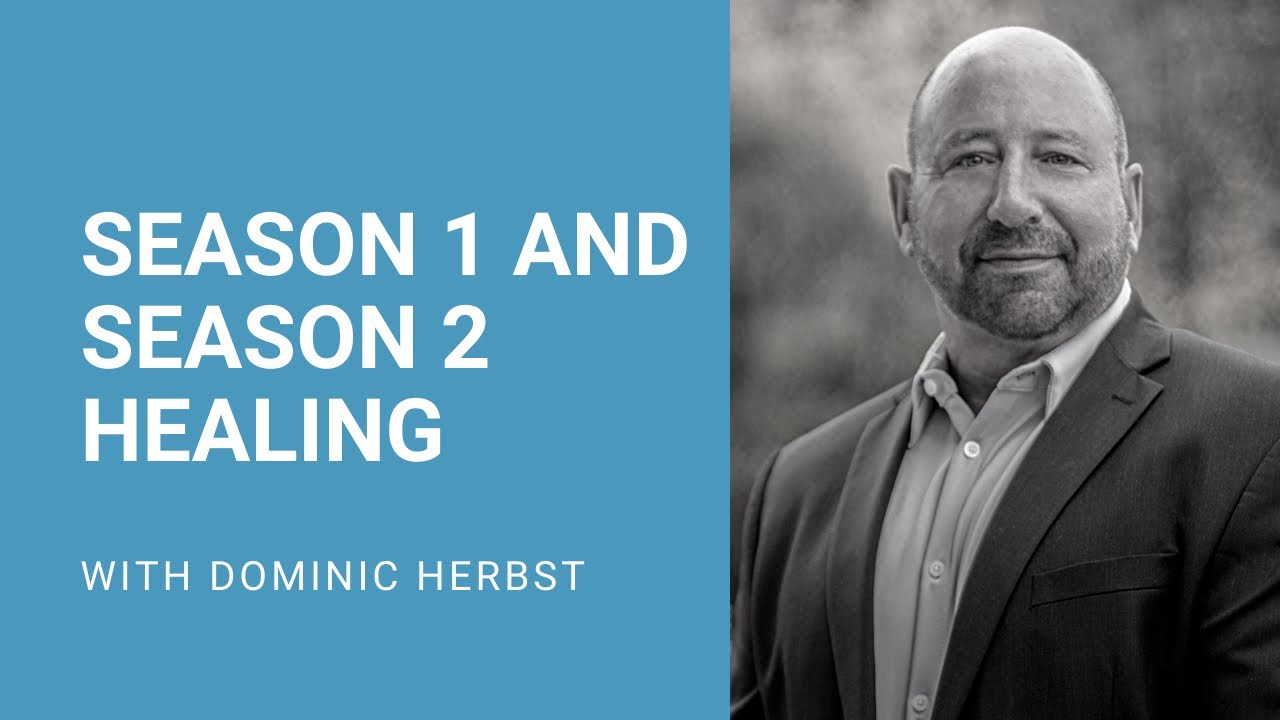 Restoring Relationships Requires Season 1 and Season 2 Healing