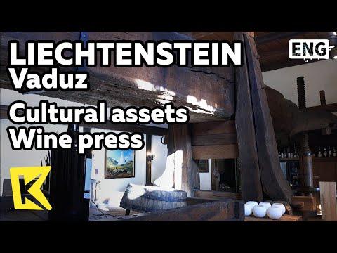 【K】Liechtenstein Travel-Vaduz[리히텐슈타인 여행-파두츠]레스토랑 속 문화재/Restaurant/Wine press/Grape/Torkel