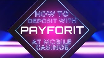 How To Mobile Deposit Using Payforit At Mobile Casinos