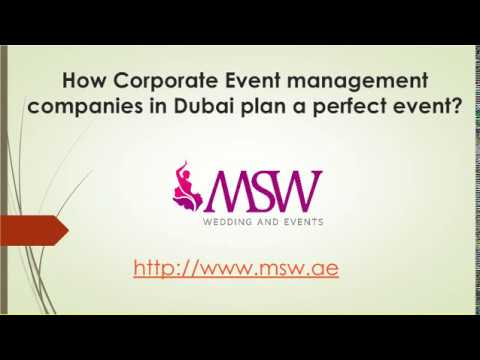 How Corporate Event management companies in Dubai plan a perfect event