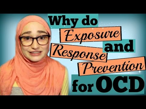 Why Do Exposure Therapy (ERP) for OCD?