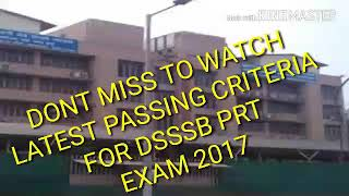 PASSING CRITERIA FOR DSSSB, CORRECT WAY TO SCORE GOOD IN DSSSB PRT EXAM 2017
