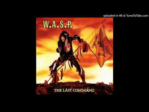 W.A.S.P. - Blind In Texas