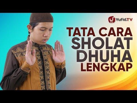 Tata Cara Sholat Dhuha LENGKAP: Doa Sholat Dhuha, Waktu Sholat Dhuha, Keutamaan Sholat Dhuha (2018)