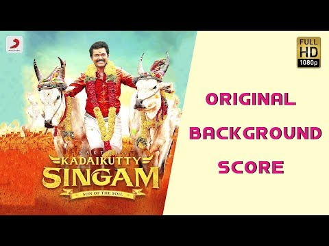 Kadaikutty Singam Original Background Score - Jukebox | D. Imman | Tamil Songs 2018
