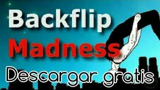 descargar gratis el backflip madness para android