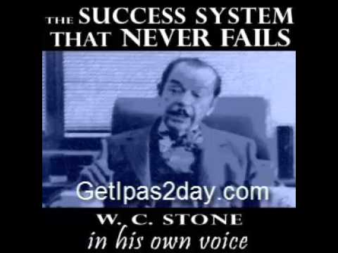 W. Clement Stone - The Success System That Never Fails