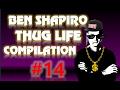 Ben Shapiro Thug Life Compilation 14 mp3