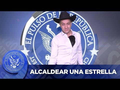 ALCALDEAR UNA ESTRELLA - EL PULSO DE LA REPÚBLICA