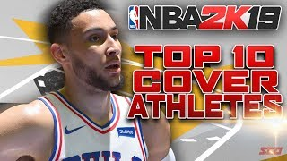 NBA 2K19 Top 10 Cover Athletes