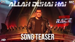 Allah Duhai Hai Song Teaser Movie Race 3 | Salman Khan | JAM8 (Tushar Joshi) | Coming Soon