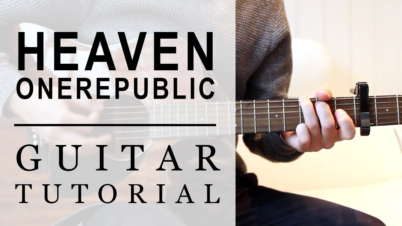 Onerepublic Heaven Fast Guitar Tutorial Easy Chords Youtube