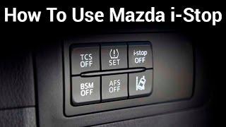 how To Use Mazda i-stop - SKYACTIV TECHNOLOGY
