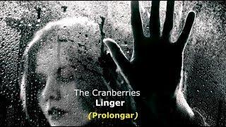 ▄▀  Linger – The Cranberries (in Memoriam de Dolores O'Riordan) [Legendado / Tradução] ▀▄