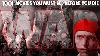WAR FILMS | 1001 Movies You Must See Before You Die