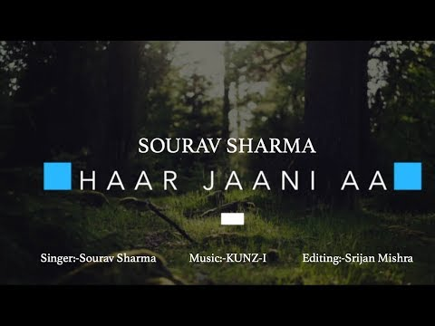 Haar Jaani Aa(Cover) Teaser|Sourav Sharma|KUNZ-I|Srijan Mishra