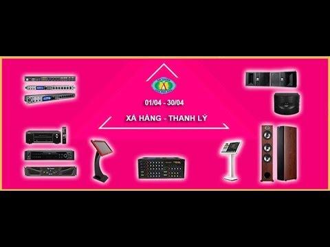 Thanh lý Thiết Bị Dàn - Loa - Amply - Công suất - Vang Số Karaoke Chất Lượng Gía Rẻ - Hoàng Audio