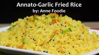 Annatto Fried Rice with garlic recipe