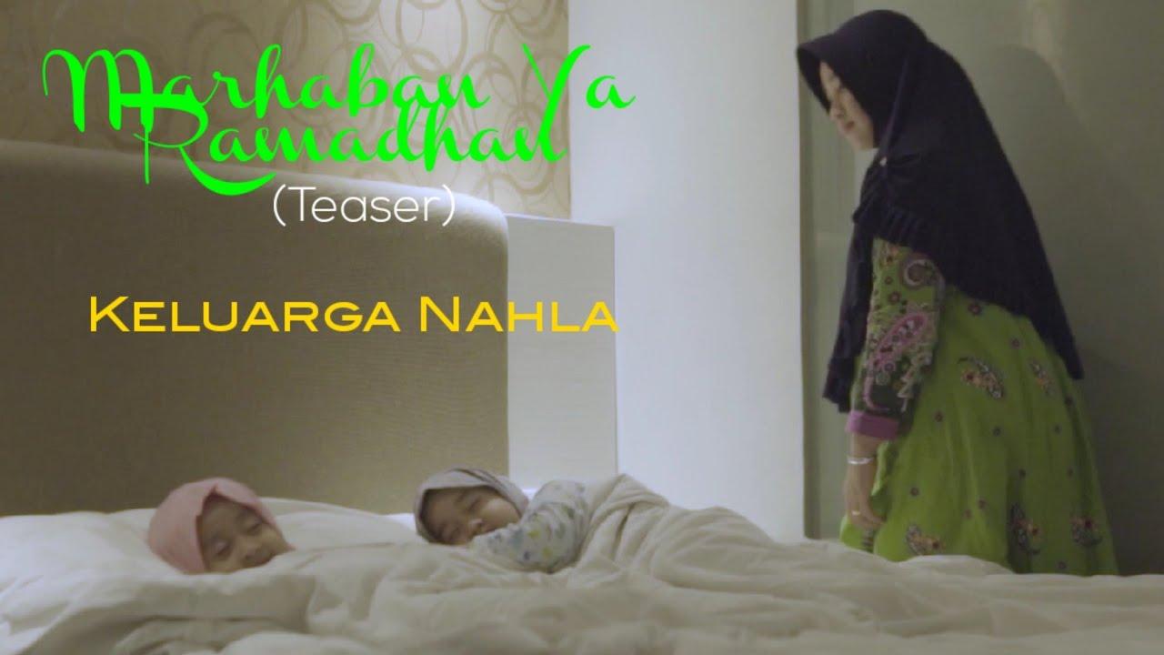 MARHABAN YA ROMADHON - AISHWA NAHLA ft QEISYA NAHLA & ABI NAHLA (Teaser Music Video)