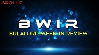 Bulalord Week in Review