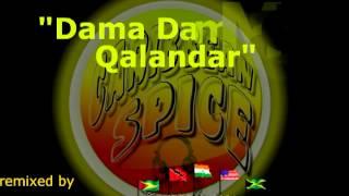 Download Caribbean Spice -  Dama Dam Mast Qalandar Remix MP3 song and Music Video
