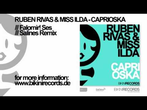 Ruben Rivas & Miss IIda - Caprioska (Falomir! Ses ...