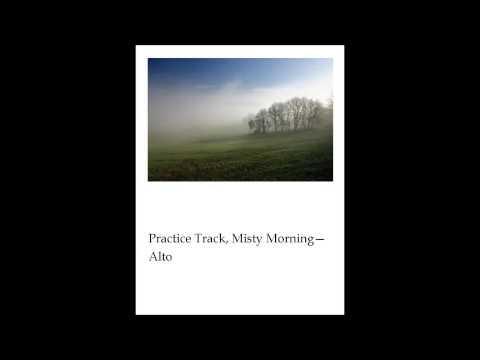 Misty Morning, Alto