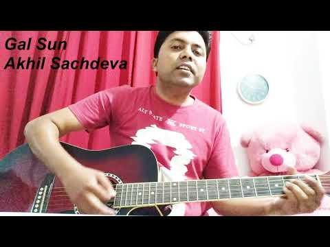 Gal Sun - Akhil Sachdeva | Guitar Cover