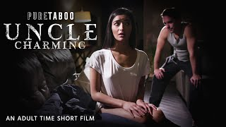 PURE TABOO | UNCLE CHARMING | Taboo Short Film | Emily Willis & Logan Pierce | Adult Time