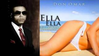 Don Omar Ft Zion Y Lennox - Ella Ella (Meet The Orphans) REGGAETON 2010