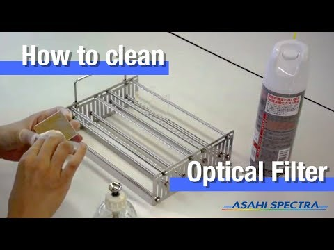 How to Clean Optical Filter