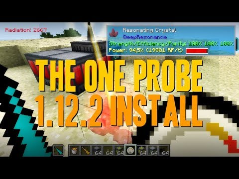THE ONE PROBE MOD 1 12 2 minecraft - how to download and install [like  waila mod] (with forge)