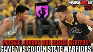 MICHAEL JORDAN LIKE BUZZER BEATER IN GAME 7!? 2K18 MyCareer