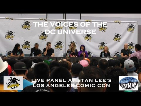 Voices of the DC Universe Panel LIVE at Stan Lee's LA Comic Con!